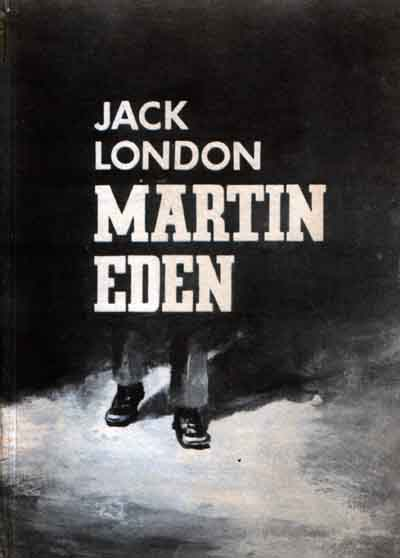 """jack london martin eden Analysis martin eden (1909) jack london (1876-1916) """"critics have complained about the swift education one of my characters, martin eden, achieved in."""
